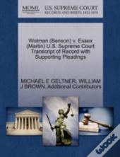 Wolman (Benson) V. Essex (Martin) U.S. Supreme Court Transcript Of Record With Supporting Pleadings
