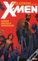 Wolverine & The X-Men By Jason Aaron - Vol. 1