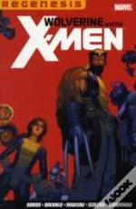 Wolverine & The X-Men