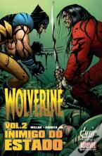 Wolverine: Inimigo do Estado - Volume 2
