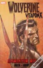 Wolverine: Weapon X Volume 1 - Adamantium Men Premiere Hc