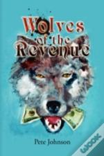 Wolves Of The Revenue