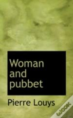 Woman And Pubbet