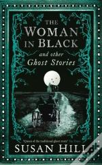 Woman In Black And Other Ghost Stories