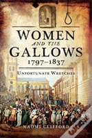 Women And The Gallows 1797 1837