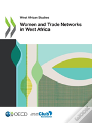 Women And Trade Networks In West Africa