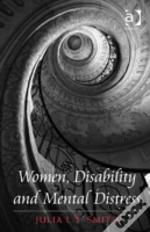 Women, Disability And Mental Distress