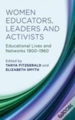 Women Educators, Leaders And Activists