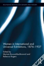 Women In International And Universal Exhibitions, 1876-1937