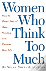 Women Who Think Too Much