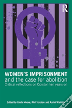 Wook.pt - Women'S Imprisonment And The Case For Abolition
