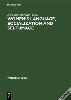 Wook.pt - Womens Language, Socialization And Self-Image