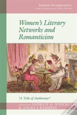 Wook.pt - Women'S Literary Networks And Romanticism