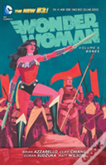 Wonder Woman Volume 6: Bones Tp (The New 52)
