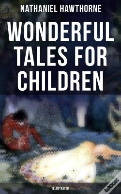 Wook.pt - Wonderful Tales For Children (Illustrated)