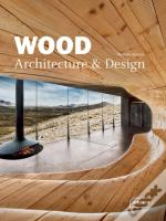 Wood Architecture + Design