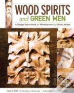 Wood Spirits & Green Men