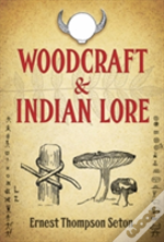 Woodcraft And Indian Lore