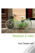 Woodmyth & Fables