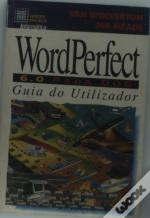Word Perfect 6.0 para D o S - Guia do Utilizador