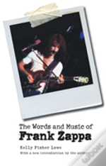 Words And Music Of Frank Zappa