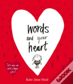 Words And Your Heart Ha