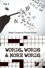 Words, Words & More Words Vol 1