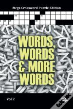 Words, Words & More Words Vol 2