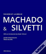 Work Of Machado And Silvetti