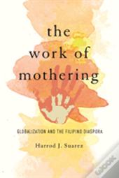Work Of Mothering