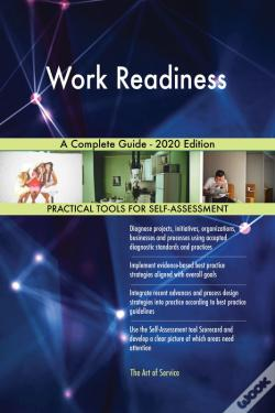 Wook.pt - Work Readiness A Complete Guide - 2020 Edition