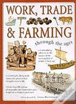 Work, Trade And Farming