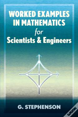 Wook.pt - Worked Examples In Mathematics For Scientists And Engineers