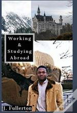 Working & Studying Abroad