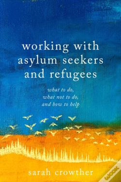 Wook.pt - Working With Asylum Seekers And Refugees