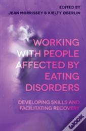 Working With People Affected By Eating Disorders