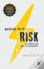 Working With Risk In Counselling & Psychotherapy