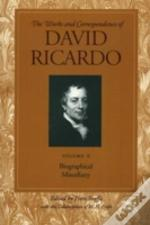 Works And Correspondence Of David Ricardobiographical Miscellany