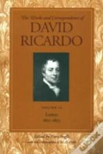 Works And Correspondence Of David Ricardoletters July 1821-1823