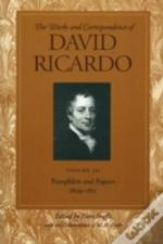 Works And Correspondence Of David Ricardopamphlets And Papers, 1809-1811