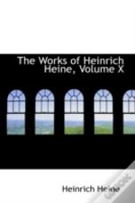 Works Of Heinrich Heine, Volume X