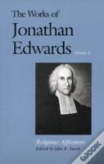 Works Of Jonathan Edwardsreligious Affections