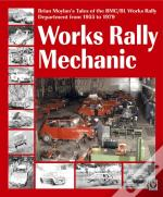 Works Rally Mechanic