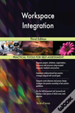 Workspace Integration Third Edition