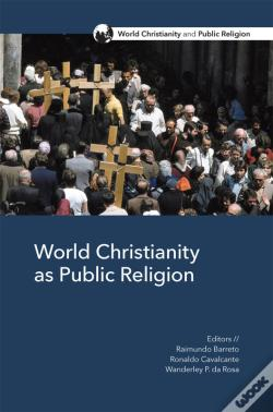 Wook.pt - World Christianity As Public Religion