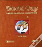 World Cup 1970-2010 /Anglais