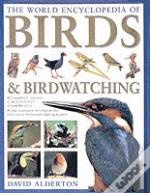 World Encyclopedia Of Birds And Birdwatching