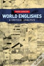 World Englishes: A Critical Analysis