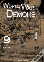 World War Demons - Tome 9 - Vol09