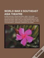 World War Ii Southeast Asia Theatre: Bur